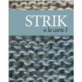 STRIK a la carte I   Marianne Isager